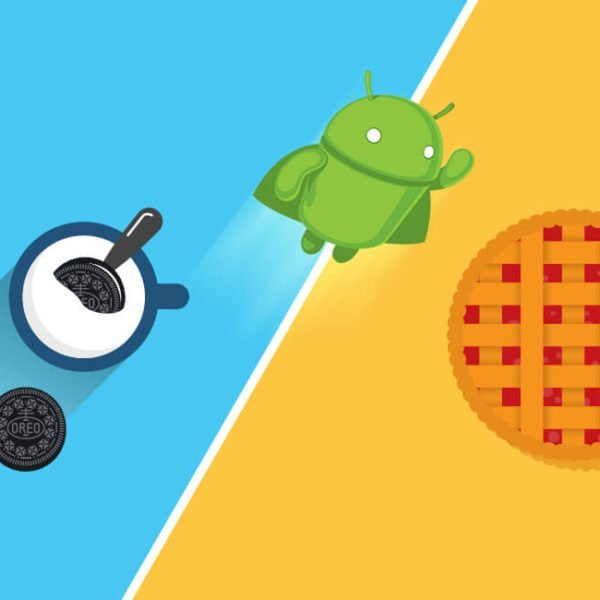 Android Pie vs Android Oreo: What's new and What's Changed in a Year?